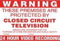 A4 CCTV Warning Sign Sticky Back